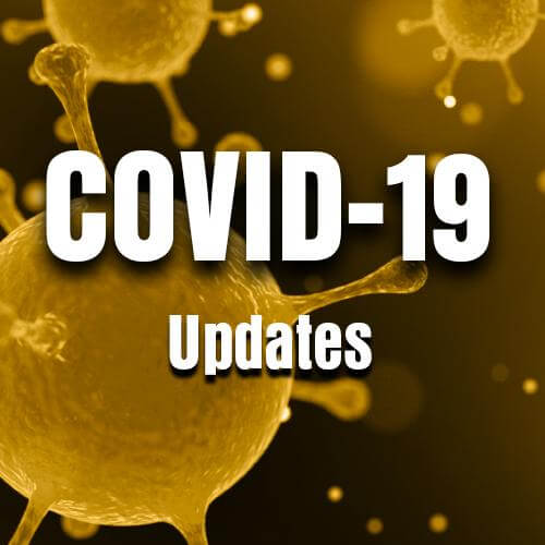 COVID-19: Updates and Information for Customers